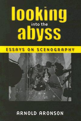 Looking Into The Abyss By Aronson, Arnold